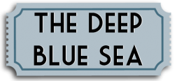 Deep-Blue-Sea-Ticket